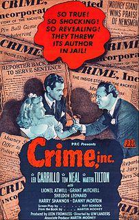 <i>Crime, Inc.</i> 1945 film by Lew Landers