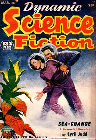 "Cyril M. Kornbluth - Another Kornbluth-Merril collaboration, the novelette ""Sea-Change"", was the cover story for the second issue of Dynamic Science Fiction in 1953. It has apparently never been reprinted."