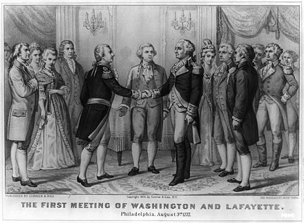 The Marquis de Lafayette first meets George Washington on 5 August 1777. By Currier and Ives. First meeting of Washington and Lafayette, Currier and Ives 1876.jpg