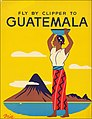Fly By Clipper To Guatemala.jpg
