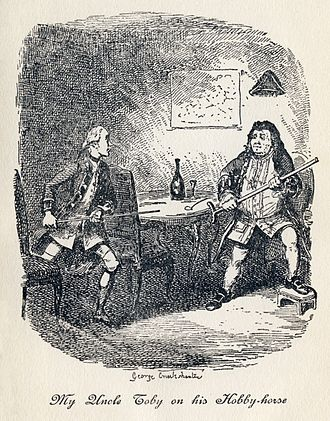 "The Life and Opinions of Tristram Shandy, Gentleman - ""My Uncle Toby on his Hobby-horse"": Toby's hobby-horse is the military, and in this scene, he gets himself and Trim so excited by his discussion of military matters that they begin acting them out. George Cruikshank's illustration of Book IV, Chapter XVIII."