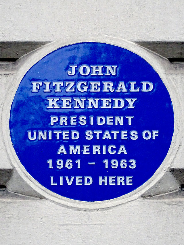 John Fitzgerald Kennedy blue plaque - John Fitzgerald Kennedy, President United States of America 1961-1963 lived here