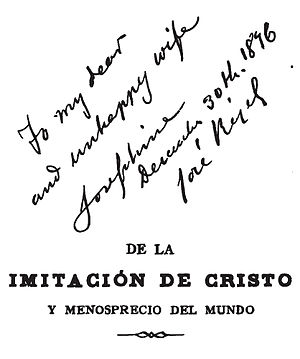 Josephine Bracken - The title page of a Spanish edition of the Imitation of Christ that was Rizal's wedding and parting gift to his wife. His dedication is written in English.