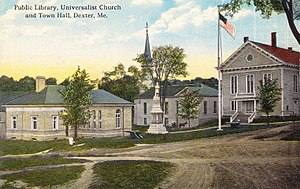 Dexter, Maine - Image: Library, Church and Town Hall, Dexter, ME