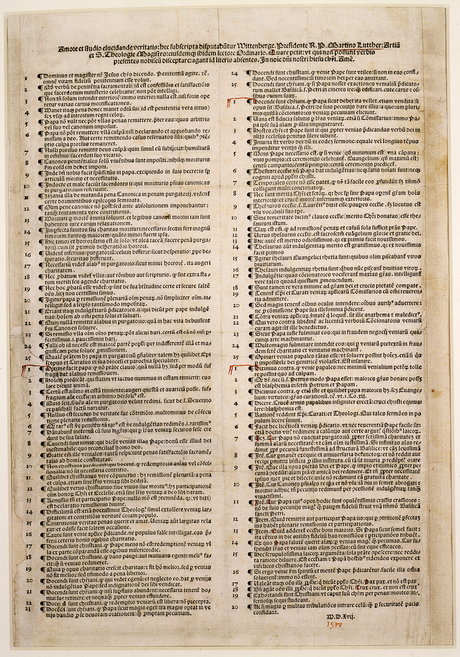 Martin Luther initiated the Reformation with his Ninety-five Theses in 1517.