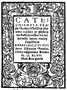 Il primo libro in lituano, il Catechismo dalle Semplici Parole di Martynas Mažvydas (1547).