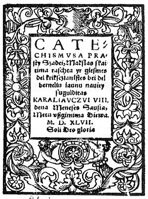 Evangelical Lutheran Church in Lithuania - Lutheran Catechismusa Prasty Szadei by Martynas Mažvydas (1547) was the first book published in Lithuanian