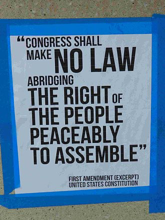 Freedom of assembly - Posted excerpt from the US Constitution, at an Occupy Oakland event, 2011