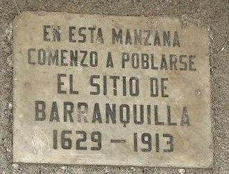 Barranquilla - Plaque on the block where people began to populate Barranquilla.