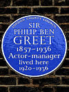 SIR PHILIP BEN GREET 1857-1936 Actor-manager lived here 1920-1936.jpg