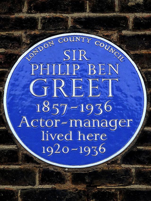 Philip Ben Greet blue plaque - Sir Philip Ben Greet 1857–1936 Actor-manager lived here 1920-1936