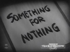 ファイル:Something for nothing (1940).ogv