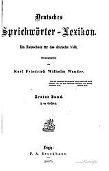 Deutsches Sprichwörter-Lexikon. Ein Hausschatz für das deutsche Volk. Band 1-5