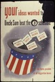 Your Ideas Wanted. Uncle Sam Beat the 8 Ball Schedule - NARA - 534252.tif