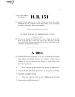 116th United States Congress H. R. 0000151 (1st session) - Eliminating Foreign Intervention in Elections Act.pdf
