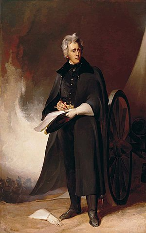 Andrew Jackson - Jackson at the Battle of New Orleans, painted by Thomas Sully in 1845 from an earlier portrait he had completed from life in 1824