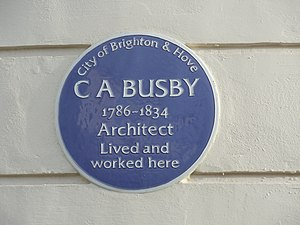 Charles Busby - Blue plaque for Charles Busby in Hove.