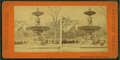 Brewer fountain, Boston Common, from Robert N. Dennis collection of stereoscopic views 4.png