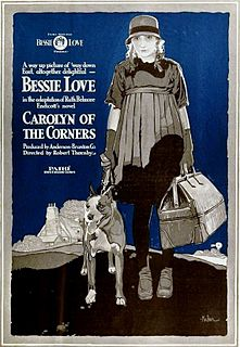 <i>Carolyn of the Corners</i> 1919 silent film by Robert Thornby