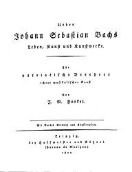 Ueber Johann Sebastian Bachs Leben, Kunst und Kunstwerke