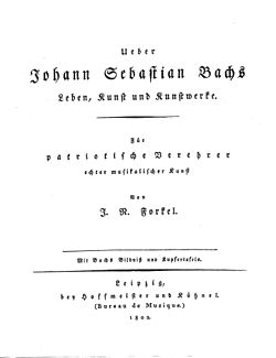 title page of the first edition of forkels ueber johann sebastian bachs leben kunst und kunstwerke - Johann Sebastian Bach Lebenslauf