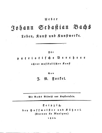 Biographies of Johann Sebastian Bach - Title page of Johann Nikolaus Forkel's 1802 biography of Johann Sebastian Bach