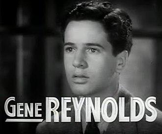 Gene Reynolds - Reynolds in the film Gallant Sons