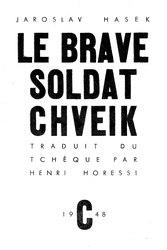 Jaroslav Hašek: Le brave soldat Chveik