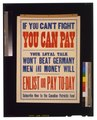 If you can't fight you can pay. Your loyal talk won't beat Germany. Men and money will. Enlist or pay to-day. Subscribe now to the Canadian Patriotic Fund LCCN2005691268.tif