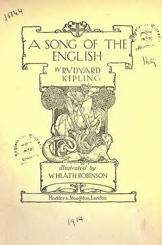 Rudyard Kipling bibliography - A Song of the English illustrated by W. Heath Robinson, 1914