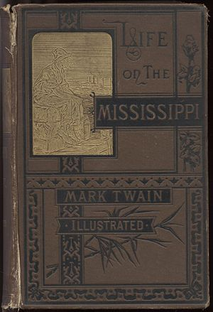 Life on the Mississippi - Cover of the original U.S. edition, 1883.