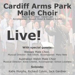 Cardiff Arms Park Male Choir - Live!