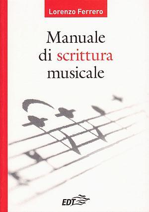 Lorenzo Ferrero - Image: Lorenzo Ferrero Manuale di scrittura musicale