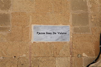 Jean Parisot de Valette - The new square in Valletta named after the Grandmaster uses the name de Valette instead of de La Valette