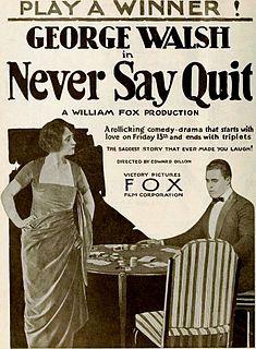<i>Never Say Quit</i> 1919 film