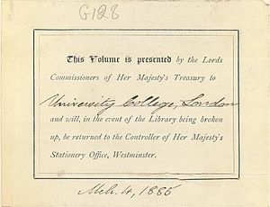 Rolls Series - Standard presentation label, in this case in a volume donated to University College, London, reserving the right of the Stationery Office to reclaim the volume in the event of the library being broken up