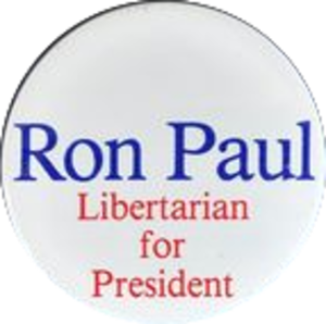 Ron Paul presidential campaign, 1988 - Image: Ron Paul presidential campaign button, 1988