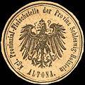 Siegelmarke Königliche Provinzial - Fleischstelle der Provinz Schleswig - Holstein - Altona W0221529.jpg