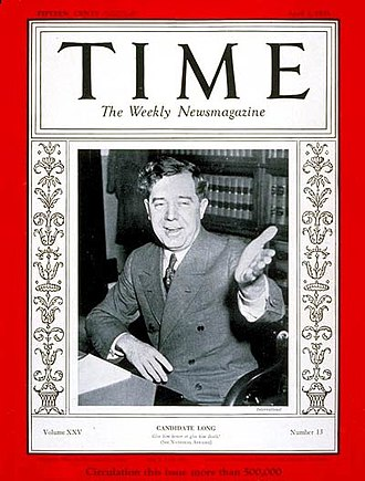 Huey Long - Huey Long on the cover of Time magazine, 1935.