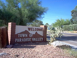 Welcome sign in Paradise Valley Paradise Valley, looking east to Mummy Mountain