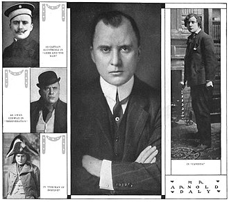 Arnold Daly - Arnold Daly as (counter clockwise): Captain Bluntschli, Arms and the Man; Owen Conway, The Regeneration; Napoleon Bonaparte, The Man of Destiny; Arnold Daly; Eugene Marchbanks, Candida. (From The American Stage of To-Day, ed. William Winter, 1910)