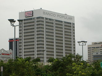 1998 Puerto Rican general strike - The headquarters of Banco Popular, a partner of the GTE-led consortium which purchased the Puerto Rico Telephone Company