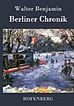Berliner Chronik by Walter Benjamin.jpg