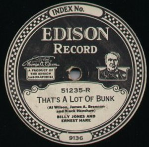 "Billy Jones (1930s singer) - Edison Records ""Diamond Disc"" label (early 1920s) with Jones and Hare singing ""That's a Lot of Bunk"""