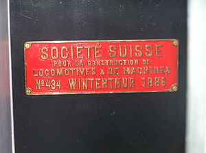 0-4-4T -  Builder's plate of Swiss Locomotive and Machine Works Societe Suisse locomotive No 434 of 1886 0-4-4T at the Finnish Railway Museum