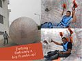 Fun Activities for Cognizant Employees - Zorbing.jpg
