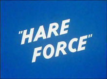 Hare Force title card.png