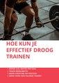 Hoe kun je effectief droogtrainen.pdf