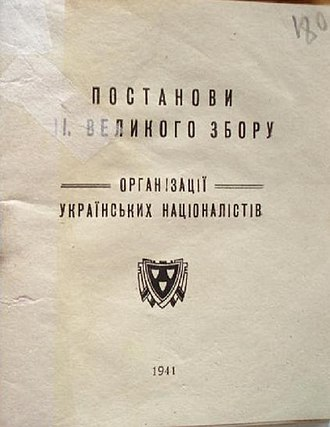 "Organization of Ukrainian Nationalists - Cover of the Bandera's OUN II Conference Resolutions which legalize the existence of the Bandera's OUN. OUN leader Andriy Melnyk denounced as ""saboteur"". April 1941 General Government"