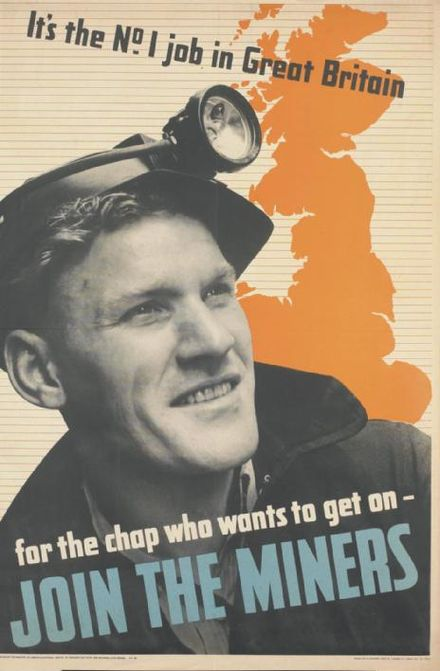 A recruitment poster for men to work in coal mining. The shortage of miners was solved from December 1943 by conscripts being chosen by ballot to be Bevin Boys. Join the Miners Art.IWMPST13975.jpg
